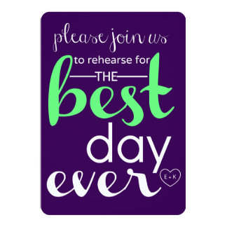 Best Day Ever Wedding Rehearsal Invite CUSTOM