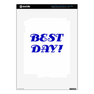 Best Day iPad 3 Skins