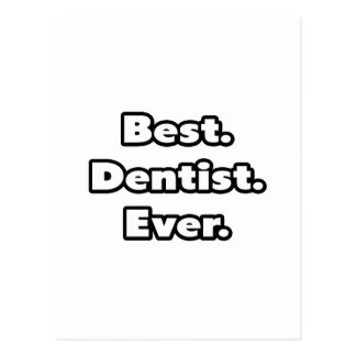 Best. Dentist. Ever. Postcard