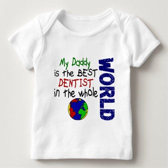 Best Dentist In World 2 (Daddy) Baby T-Shirt