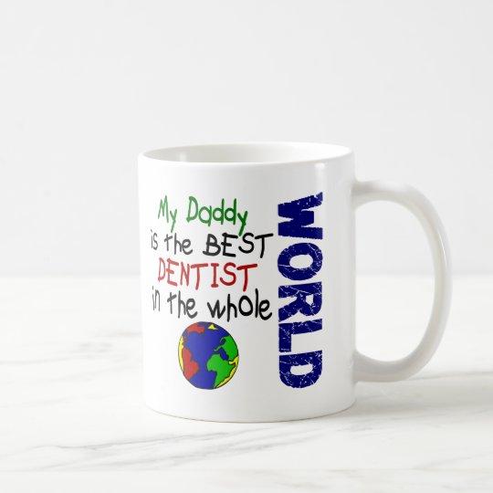 Best Dentist In World 2 (Daddy) Coffee Mug