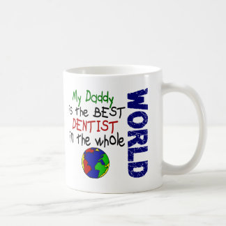 Best Dentist In World 2 (Daddy) Classic White Coffee Mug
