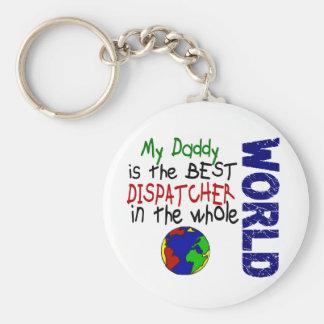 Best Dispatcher In World 2 (Daddy) Basic Round Button Keychain