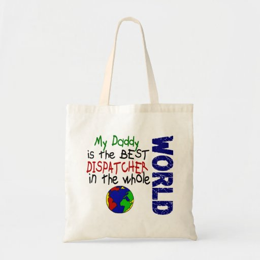 Best Dispatcher In World 2 (Daddy) Canvas Bags