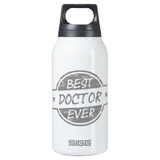 Best Doctor Ever Gray 10 Oz Insulated SIGG Thermos Water Bottle