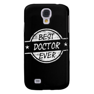 Best Doctor Ever White Galaxy S4 Cover
