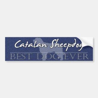 Best Dog Catalan Sheepdog Bumper Sticker