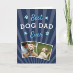 Best Dog Dad Ever   Father's Day Photo Card