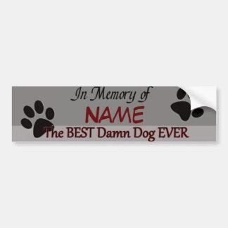 Best Dog Ever Pet Memorial Bumper Sticker