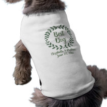 Best Dog Green Laurel Wreath Wedding Template Name Shirt