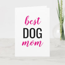 Best Dog Mom Card