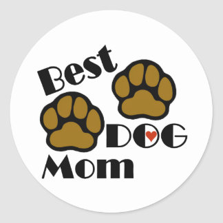 Best Dog Mom Dog Lover Gifts Classic Round Sticker