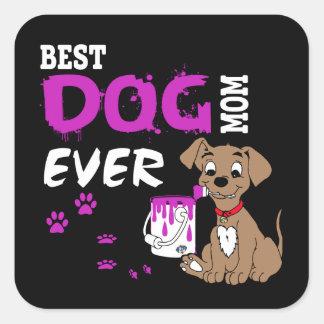 Best Dog Mom Ever Square Sticker