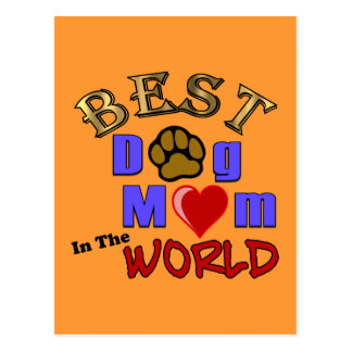 Best Dog Mom in the World Gifts Postcard