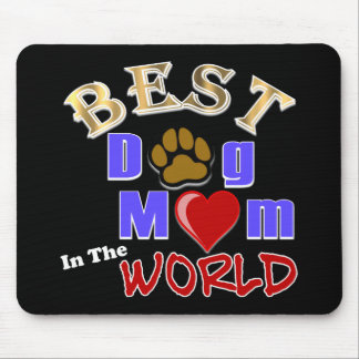 Best Dog Mom in the World Mousepad Mouse Pad
