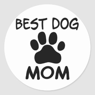 Best Dog Mom Shirts, Magnets, Buttons & More Classic Round Sticker