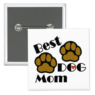 Best Dog Mom with Dog Paws Merchandise Pinback Button