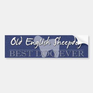 Best Dog Old English Sheepdog Bumper Sticker Car Bumper Sticker