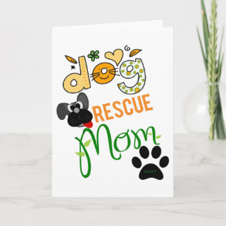 Best Dog Rescue Mom Ever Greeting Card
