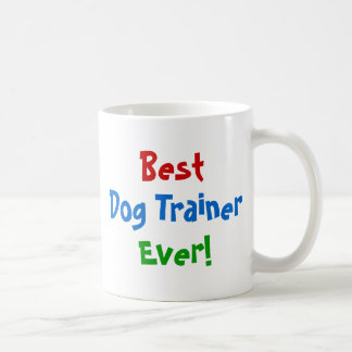 Best Dog Trainer Ever Coffee Mug