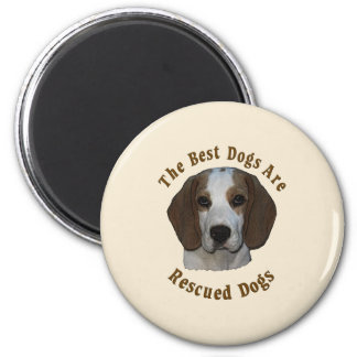 Best Dogs Are Rescued - Beagle Magnet