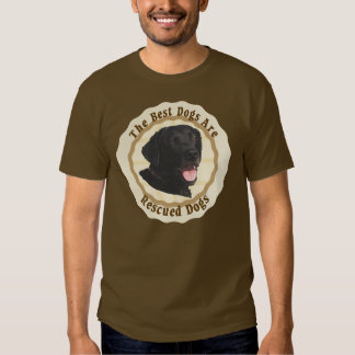 Best Dogs Are Rescued - Labrador Retriever Shirts