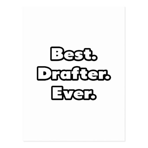 Best. Drafter. Ever. Postcards
