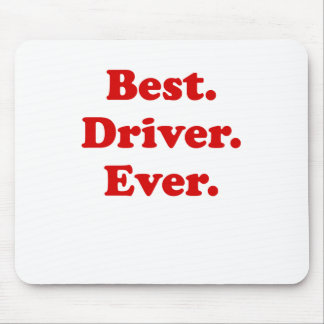 Best Driver Ever Mouse Pad