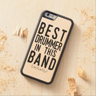 Best Drummer (probably) (blk) Carved Maple iPhone 6 Bumper Case