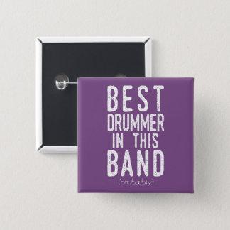 Best Drummer (probably) (wht) Button