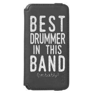 Best Drummer (probably) (wht) iPhone 6/6s Wallet Case