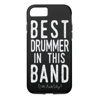 Best Drummer (probably) (wht) iPhone 8/7 Case