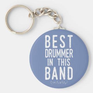 Best Drummer (probably) (wht) Keychain