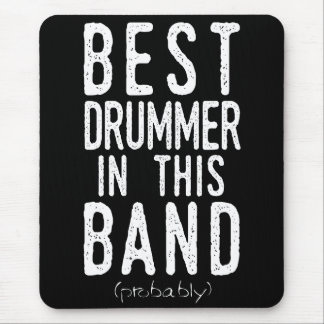 Best Drummer (probably) (wht) Mouse Pad
