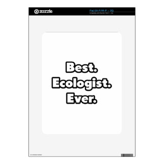 Best. Ecologist. Ever. Skin For The iPad