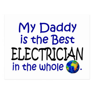 Best Electrician In The World Daddy Postcard