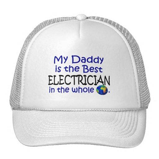 Best Electrician In The World (Daddy) Trucker Hat