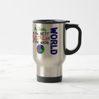 Best Electrician In World 2 (Daddy) 15 Oz Stainless Steel Travel Mug