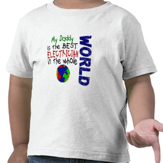 Best Electrician In World 2 (Daddy) Tee Shirts