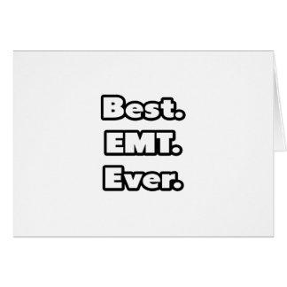Best EMT Ever Greeting Cards