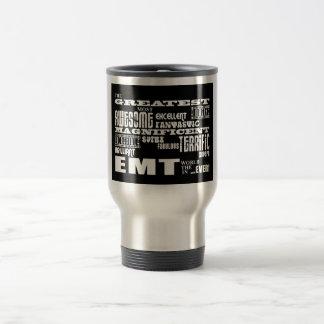 Best EMTs Birthdays : Greatest EMT Travel Mug
