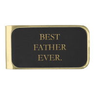 Best Father Ever Money Clip