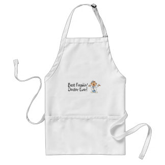 Best Feakin Doctor Ever Adult Apron