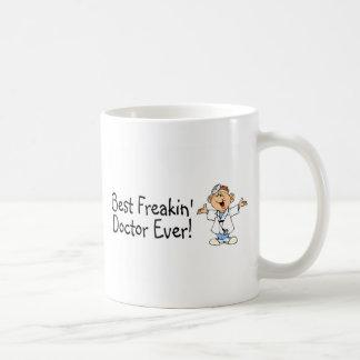 Best Feakin Doctor Ever Coffee Mug