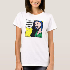 Best Female In A Leading Role - T-Shirt