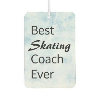 Best figure skating coach ever gift air freshener