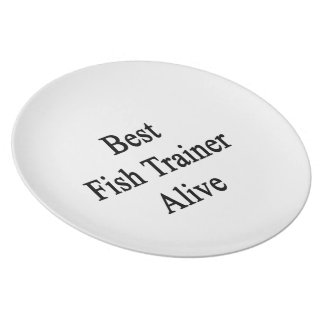 Best Fish Trainer Alive Plate