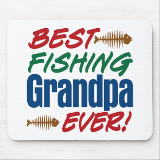 Best Fishing Grandpa Ever! Mouse Pad