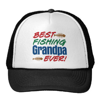 Best Fishing Grandpa Ever! Trucker Hat