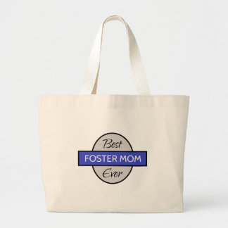Best Foster Mom - Ever Large Tote Bag